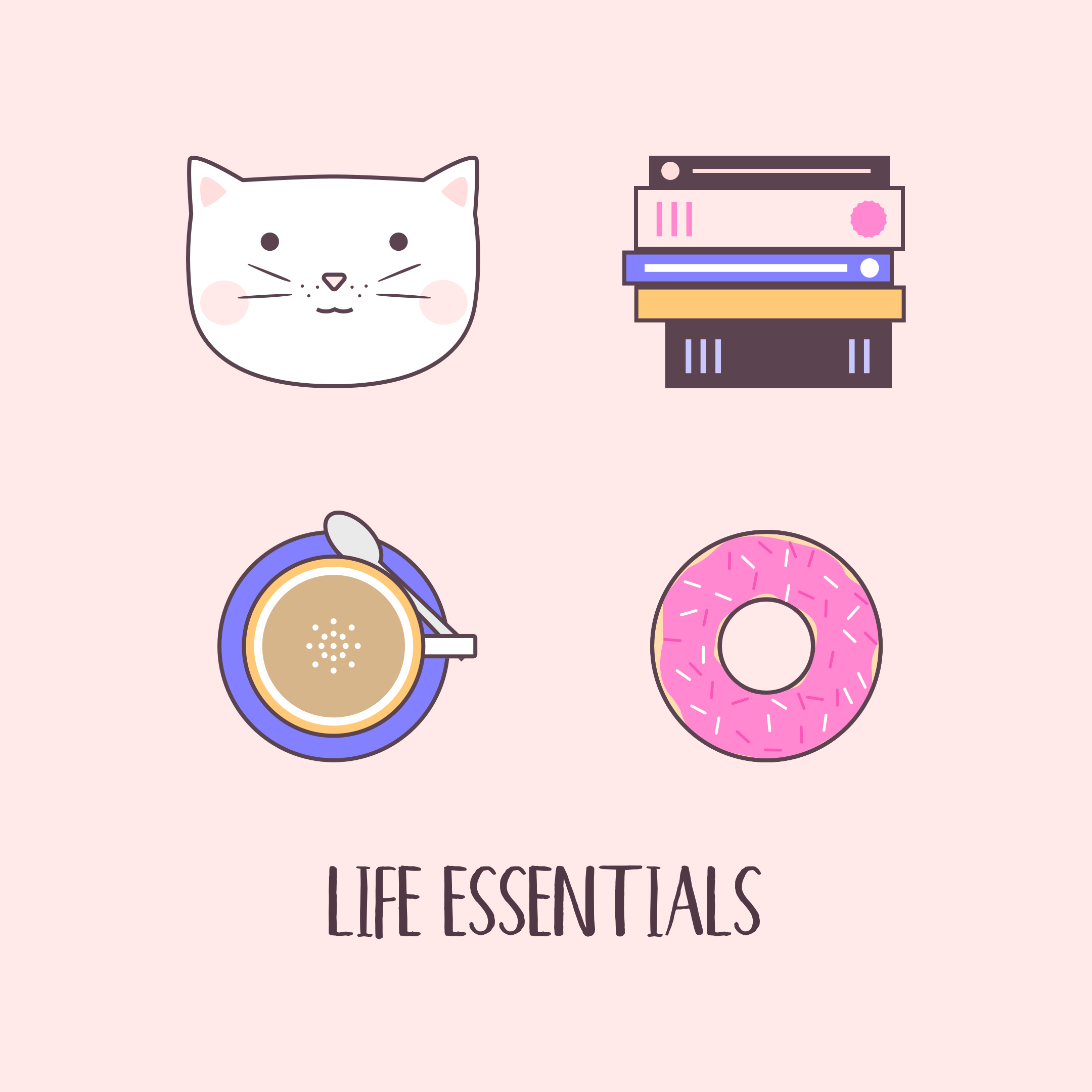 Cats Books Coffee Donuts - Life Essentials